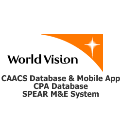 World Vision:CAACS Database & Mobile App, CPA Database, SPEAR M&E System